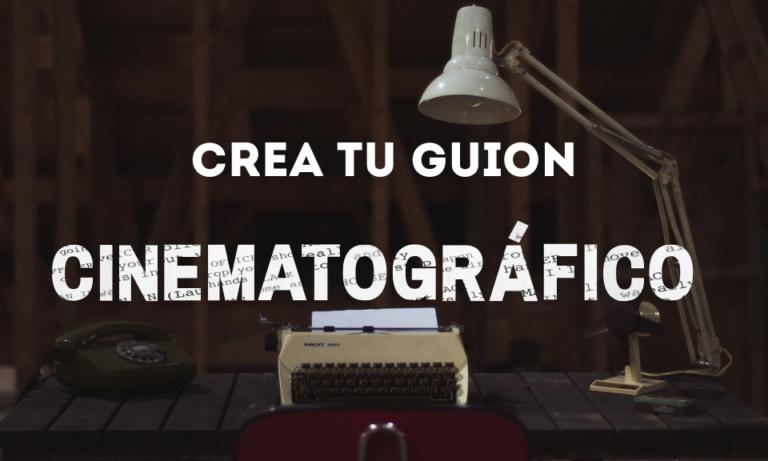 Crea tu guion cinematográfico (Imagen Principal)