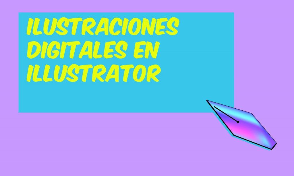 Ilustraciones digitales en illustrator