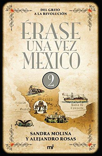 Érase una vez en México