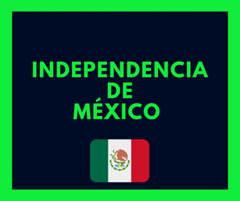 Independencia de mexico