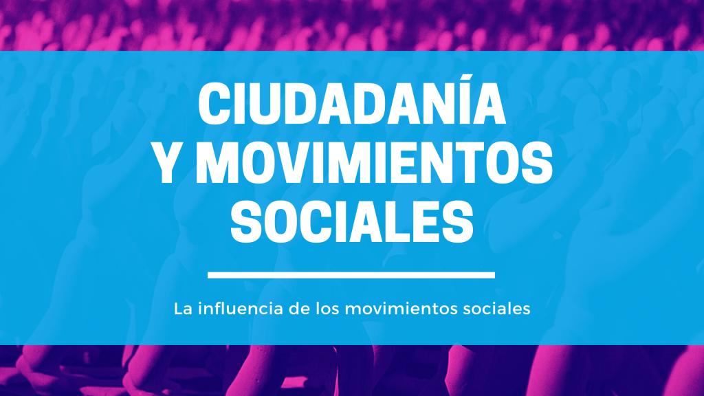 Ciudadanía movimientos sociales