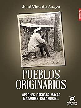 José Vicente Anaya Pueblos Originarios Apaches