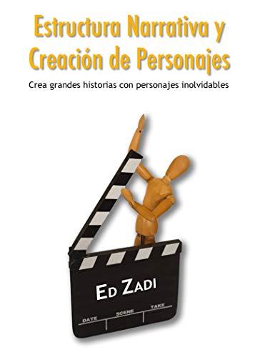 Estructura Narrativa Creación de Personajes