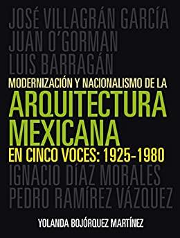 Cinco voces de la arquitectura mexicana