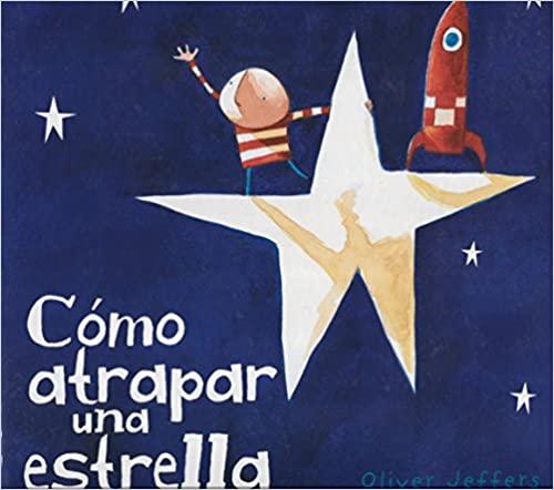 Libro para niños: Cómo atrapar una estrella