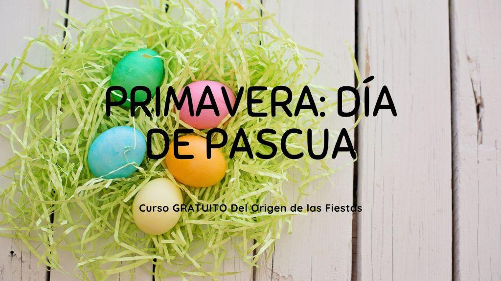 Primavera y Día de Pascua
