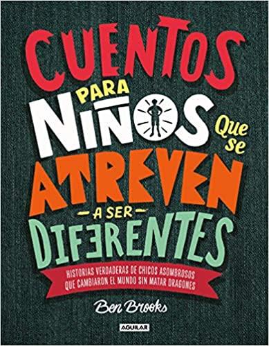 Libro para niños: Cuentos para niños que se atreven a ser diferentes