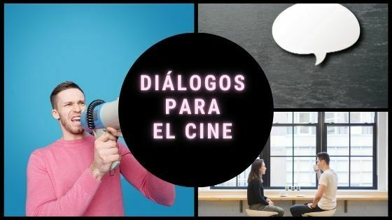 Diálogos para el cine