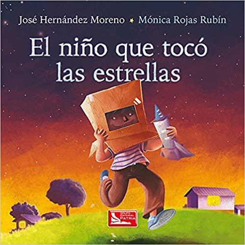 Libro para niños: el niño que tocó las estrellas