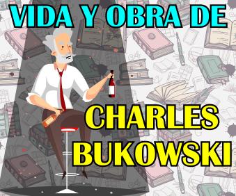 Curso sobre la vida y obra de Charles Bukowski